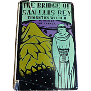 1928 HC Edition of The Bridge of San Luis Rey by Thornton Wilder