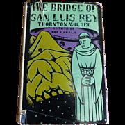 1928 HC Edition of The Bridge of San Luis Rey by Thornton Wilder