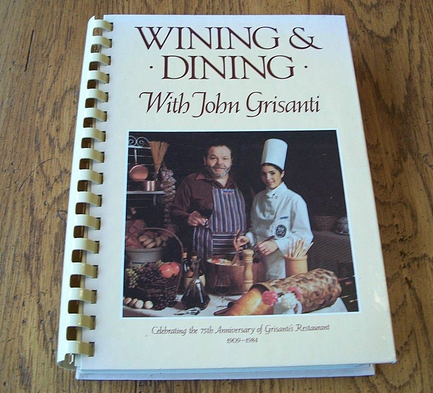 Wining & Dining With John Grisanti Cookbook
