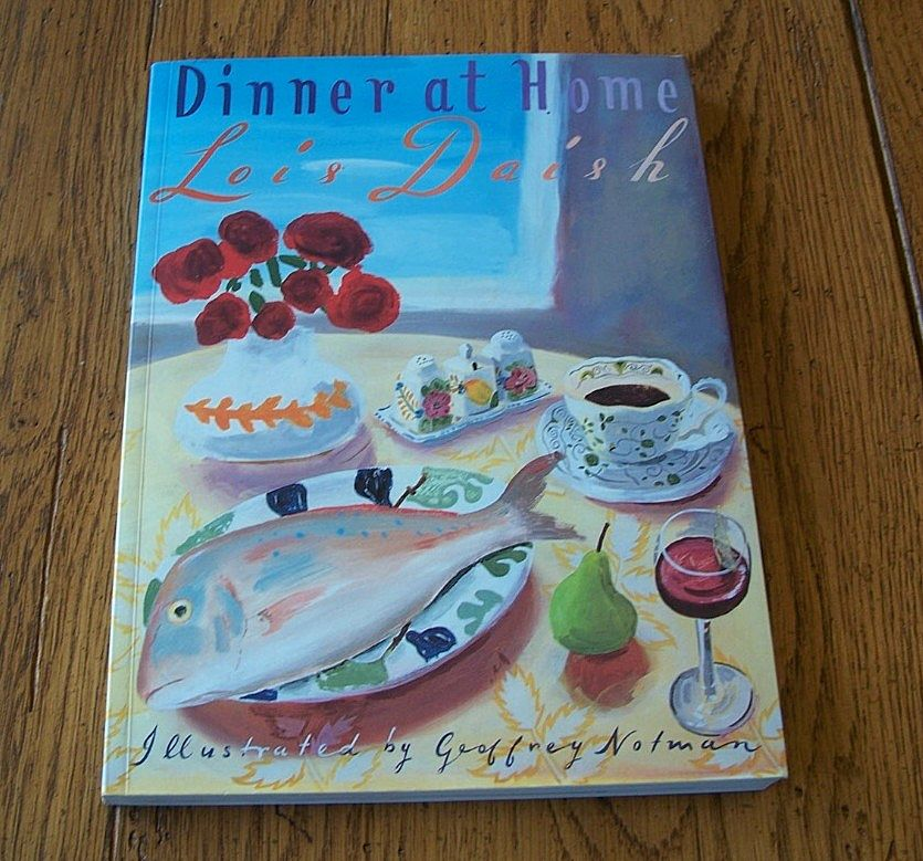 Dinner At Home Cookbook By Lois Daish  Out of Print