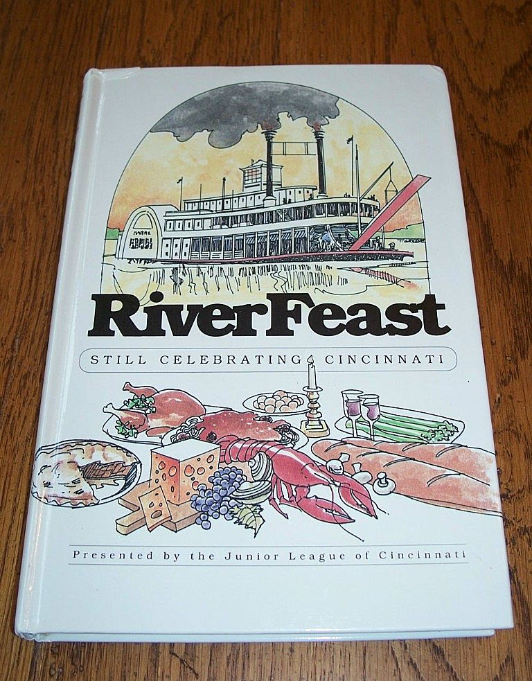River Feast Cookbook By The Junior League Of Cincinnati