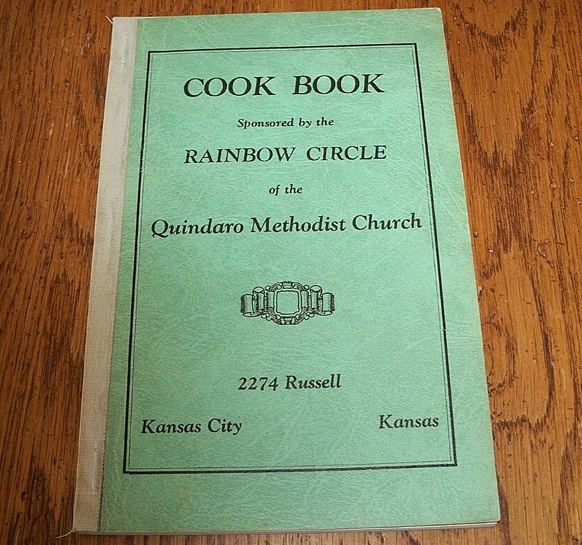 Rainbow Circle Quindaro Methodist Church Cookbook 1954