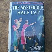 Judy Bolton Mystery The Mysterious Half Cat
