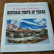 Historic Forts Of Texas By J. U. Salvant And Robert M. Utley