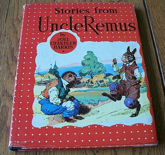 Stories From Uncle Remus By Joel Chandler Harris