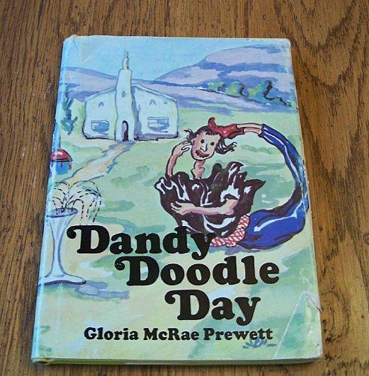 Gloria McRae Prewett   Dandy Doodle Day