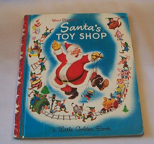 A Little Golden Book Walt Disney's Santa's Toy Shop