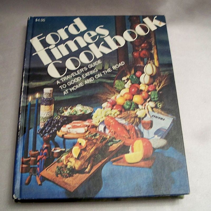 Ford Times Cookbook 1967-1974