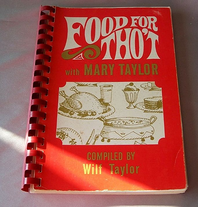 Food  For  Tho't Cookbook By Mary Taylor 1967