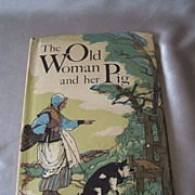 Vintage Children's Book The Old Woman And Her Pig