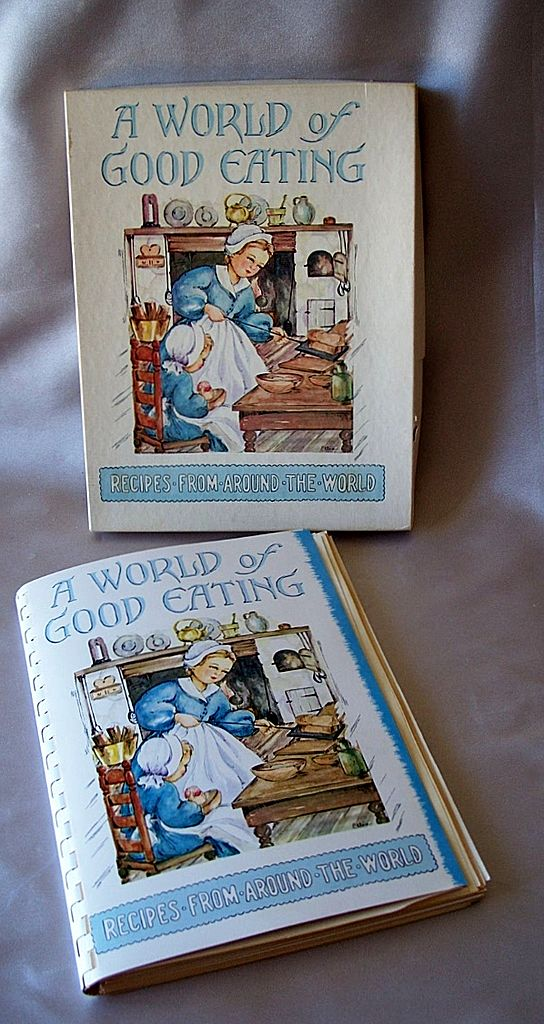 A World Of Good Eating Recipes From Around The World 1951