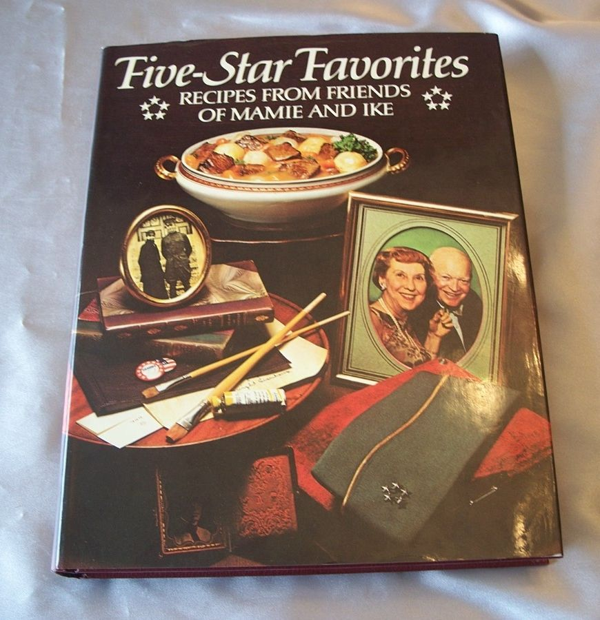 Five Star Favorites Recipes From Friends Of Mamie And Ike