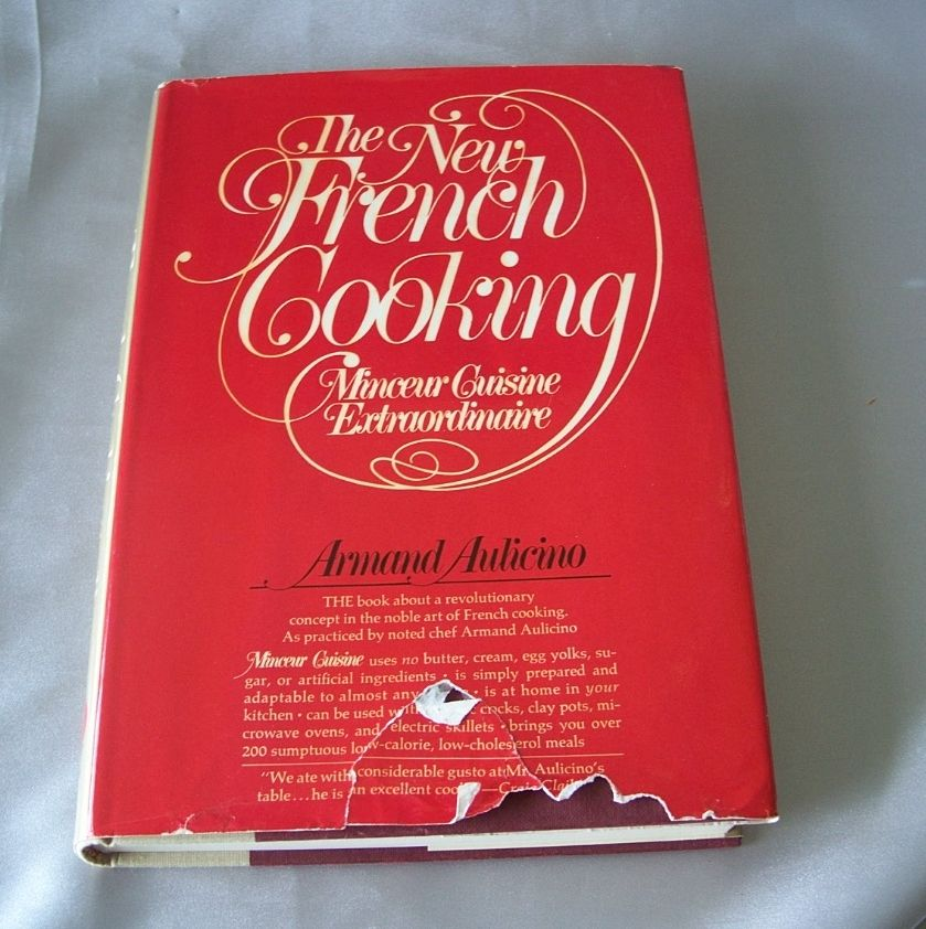 The New French Cooking Minceur Cuisine  by Armand Aulicino