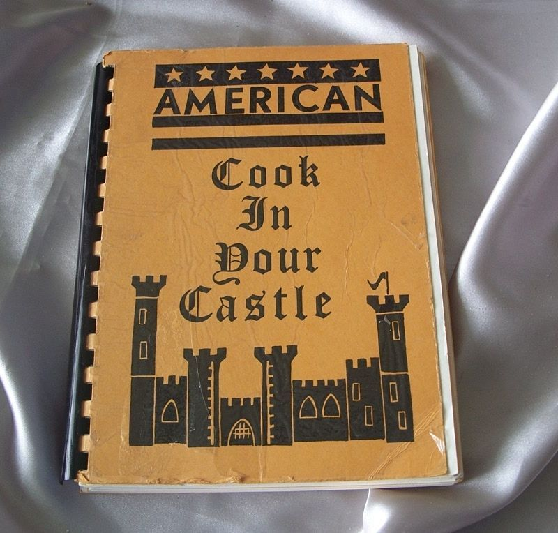 American Cook In  Your Castle by Beaconsfield American Wives Club England