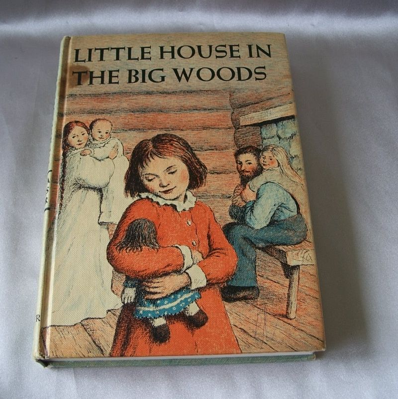 Little House In The Big Woods By Laura Ingalls Wilder 1953