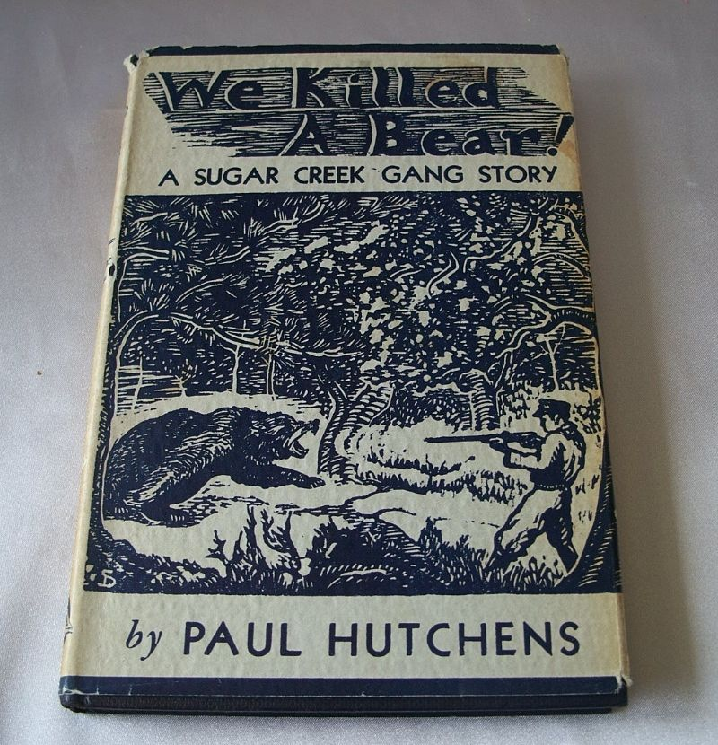 Paul Hutchen We Killed A Bear A Sugar Creek Gang Story