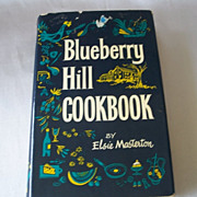Blueberry Hill Cookbook By Elsie Masterton 1959 - Red Tag Sale Item