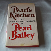 Pearl's Kitchen An Extraordinary Cookbook by Pearl Baily