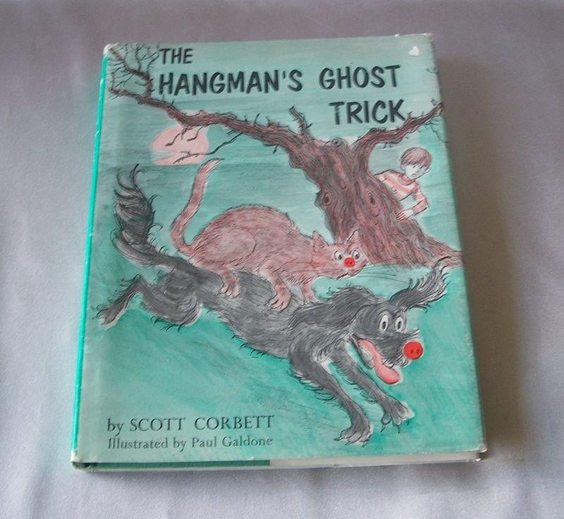 The Hangman's Ghost Trick By Scott Corbett
