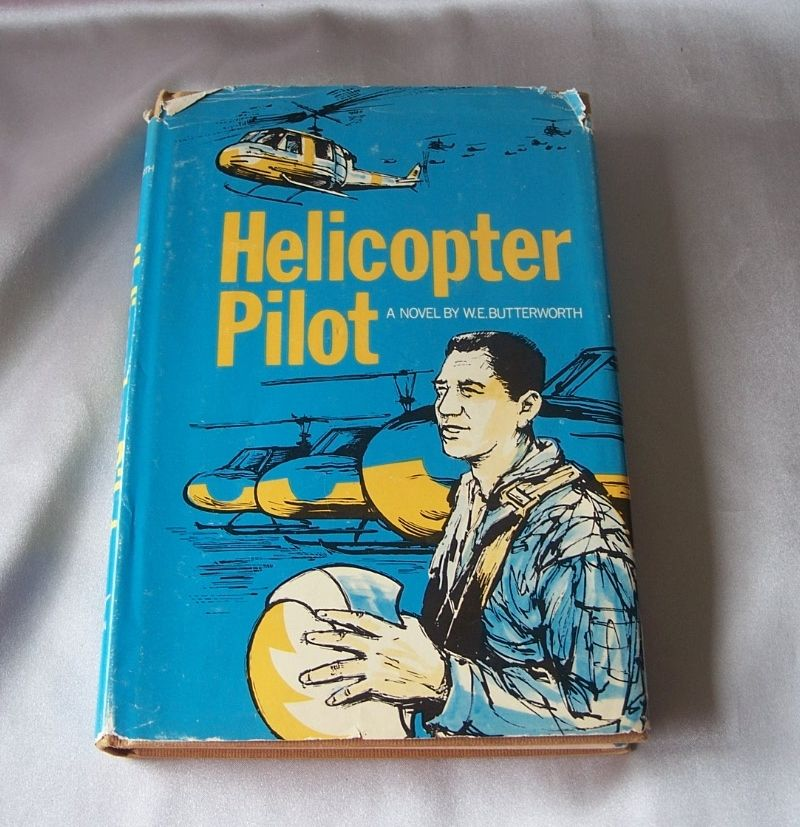 Helicopter Pilot By W.E. Butterworth