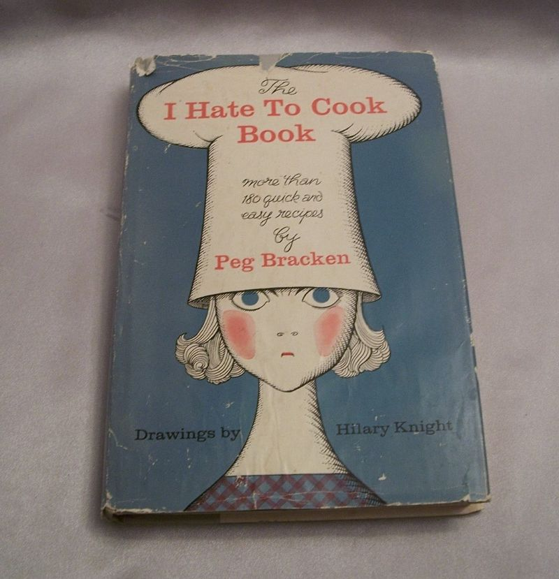 The I Hate To Cook Book 1960