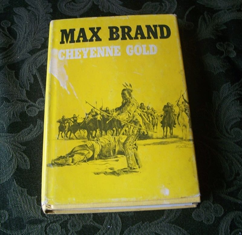Cheyenne Gold By Max Brand