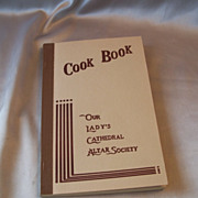 Cook Book By Our Lady's Cathedral Altar Society 1979