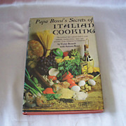 Papa Rossi's Secrets of  Italian Cooking by Victor Bennett  with Antonia Rossi