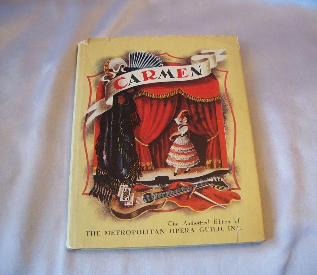 Carmen The Story Of  Bizet's Opera