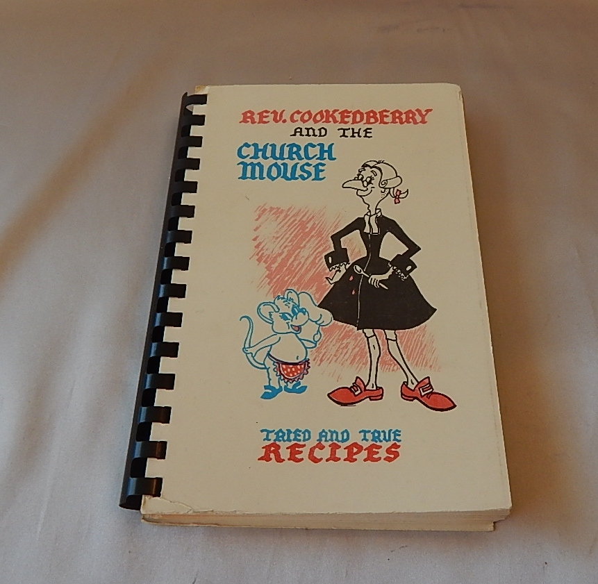 Rev. Cookedberry and the Church Mouse Cookbook
