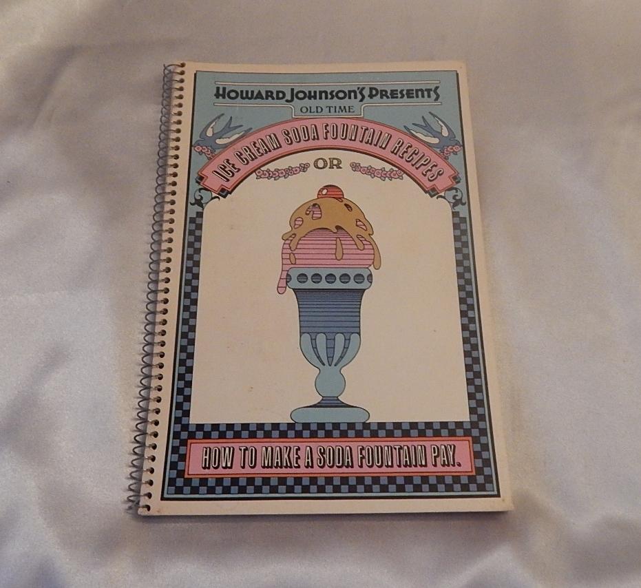 Howard Johnson's Presents Ice Cream Soada Fountain  Recipes