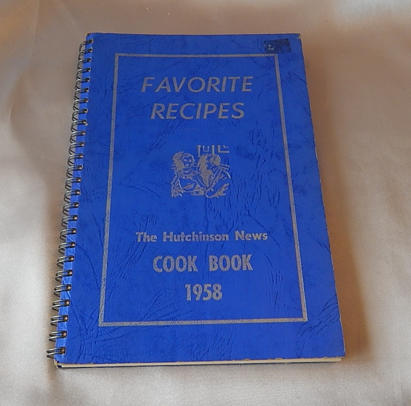 Favorite Recipes The Hutchinson News Cook Book 1958