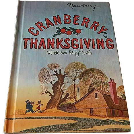 Cranberry Thanksgiving by Wende and Harry Devlin  1980