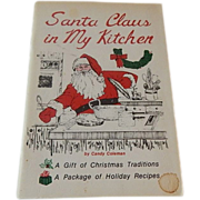 Santa Claus in My Kitchen by Candy Coleman