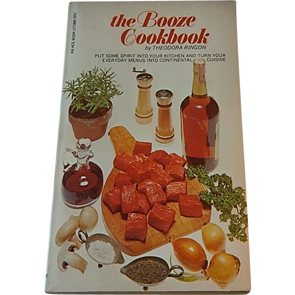 The Booze Cookbook by Theodora Ringon