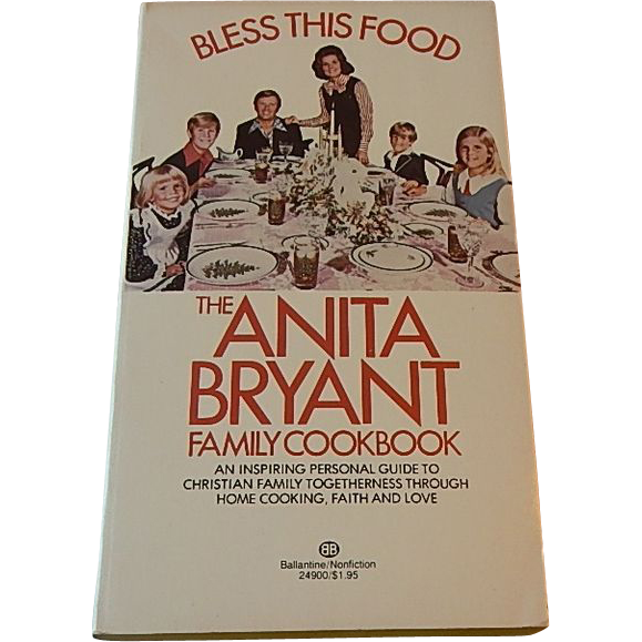 The Anita Bryant Family Cookbook