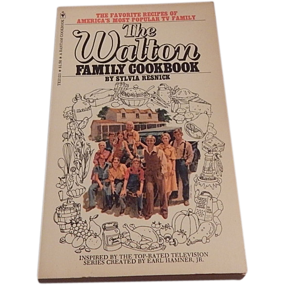 The Walton Family Cookbook by Sylvia Resnick