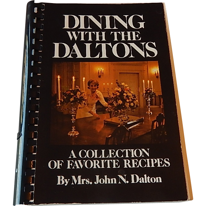 Dining With The Daltons by Mrs. John N. Dalton
