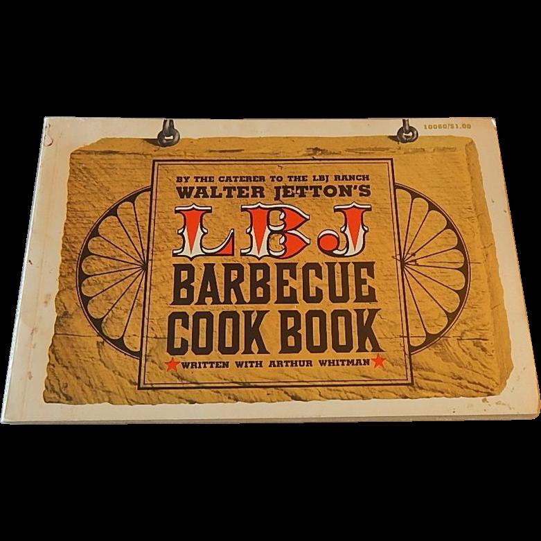 LBJ Barbecue Cookbook by Walter Jetton