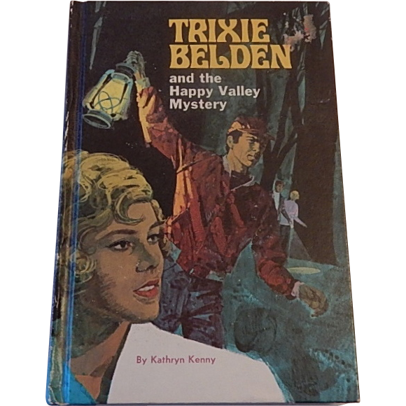 Trixie Belden and the Happy Valley Mystery