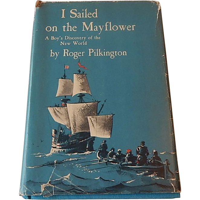 I Sailed on the Mayflower by Roger Pilkington
