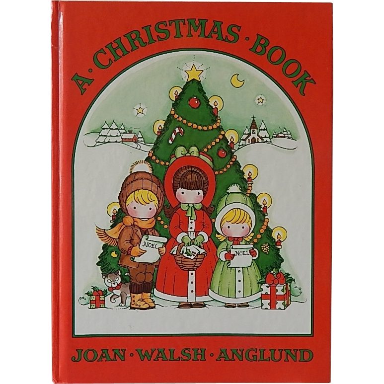 A Christmas Book by Joan Walsh Anglund