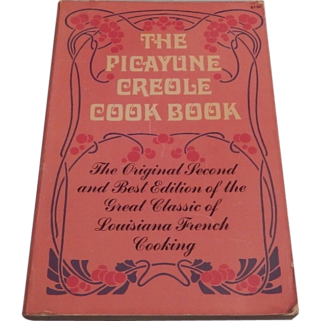 The Picayune Creole Cook Book