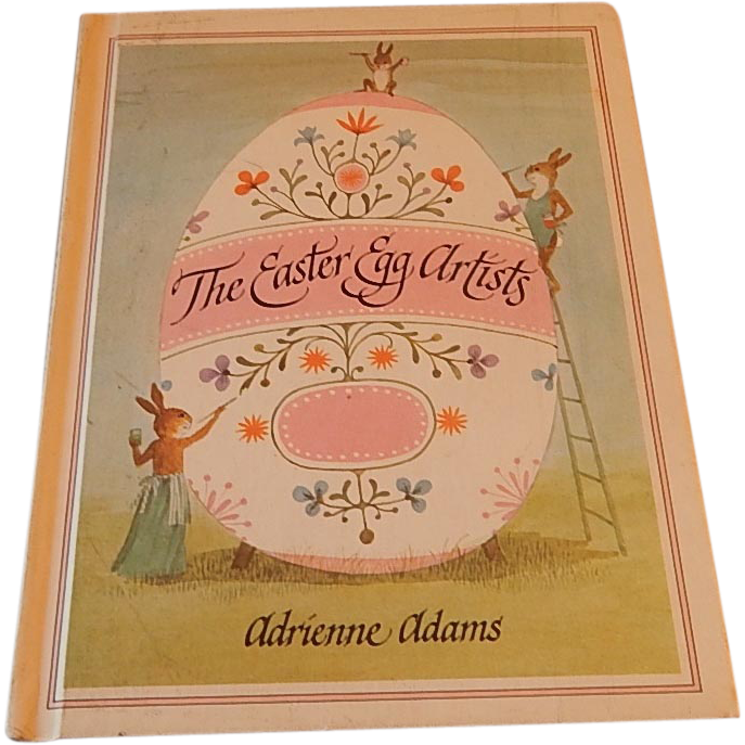 The Easter Egg Artists by Adrienne Adams