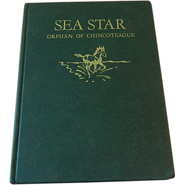 Sea Star Orphan of Chincoteague by Marguerite Henry
