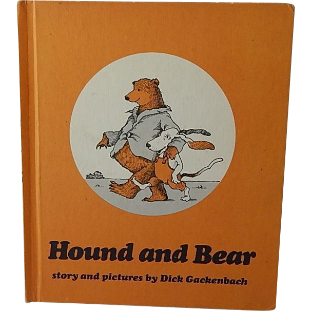 Hound and Bear by Dick Gackenbach