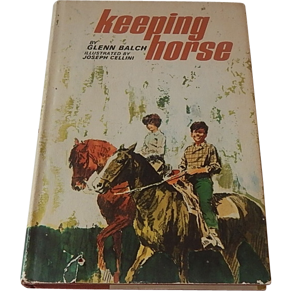Keeping Horse by Glaen Balch  1966 Hardcover