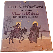 The Life of Our Lord Written By Charles Dickens
