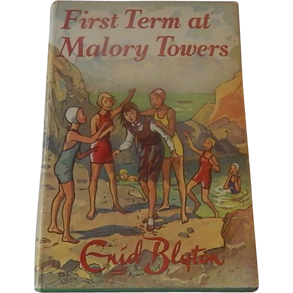 First Term at Malory Tower by Enid Blyton
