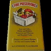 Fine Preserving by Catherine Plagemann